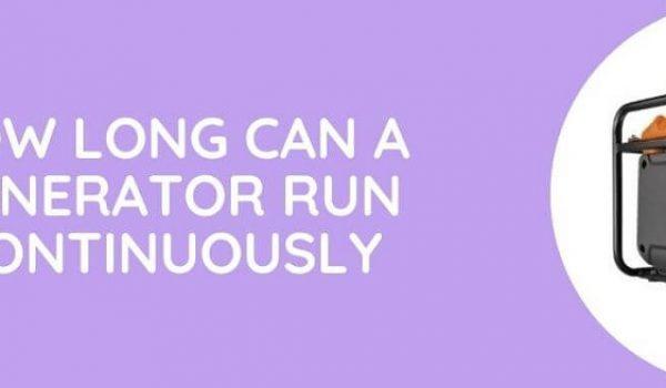 How long can a generator run?